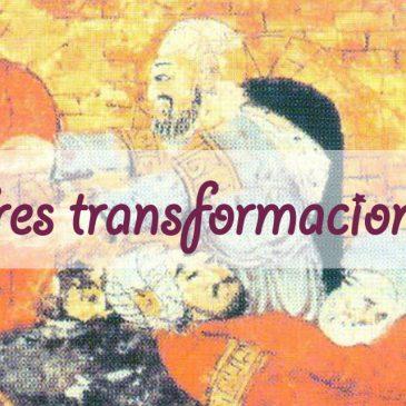 Tres transformaciones